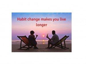 Habitchangemakesyoulivelonger