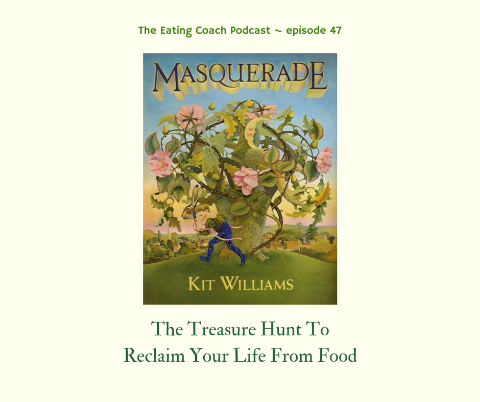 Audio: Masquerade and The Treasure Hunt To Reclaim Your Life From Food (EC 47)
